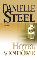 Danielle Steel: Hotel Vendome