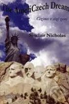 Sinclair Nicholas: The AmeriCzech Dream