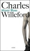 Charles Willeford: Miami Blues