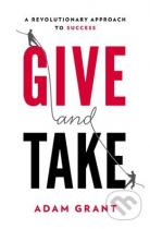 Adam Grant: Give and Take