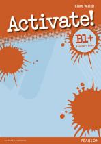 Activate! B1+ Teacher´s Book - Walsh, Clare