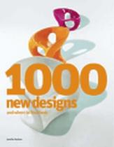 1000 New Designs and Where to Find Them - Hudson Jennifer