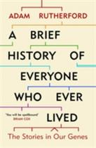 A Brief History of Everyone Who Ever Lived : The Stories in Our Genes -