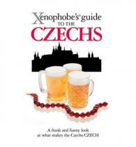 Berka Petr: The Xenophobe´s Guide to the Czechs