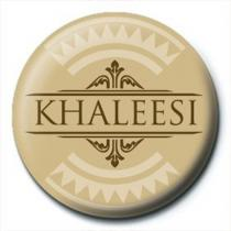 Pyramid International Placka Game of Thrones - Khaleesi
