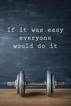 POSTERS Plakát, Obraz - Motivation - If It Was Easy Everyone Would Do It, (61 x