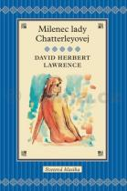 David Herbert Lawrence: Milenec Lady Chatterleyovej